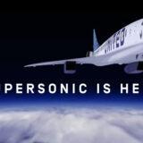 ユナイテッド航空がBoom Supersonicの商業超音速旅客機「Overture(オーバーチュア)」を最大50機購入する契約を締結!